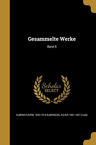 GER-GESAMMELTE WERKE BAND 5