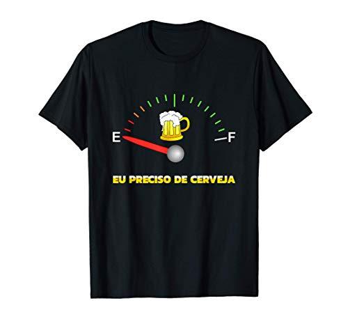 Ich brauche Bier EU PRECISO DE CERVEJA portugiesisch T-Shirt