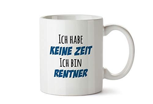 True Statements Tasse mit Spruch Ich Habe Keine Zeit - ich Bin Rentner - Kaffeetasse, Kaffeebecher, Oma & Opa