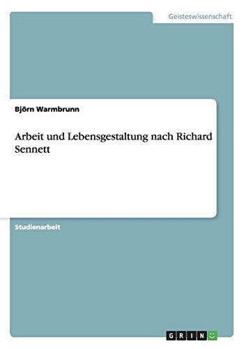Arbeit und Lebensgestaltung nach Richard Sennett