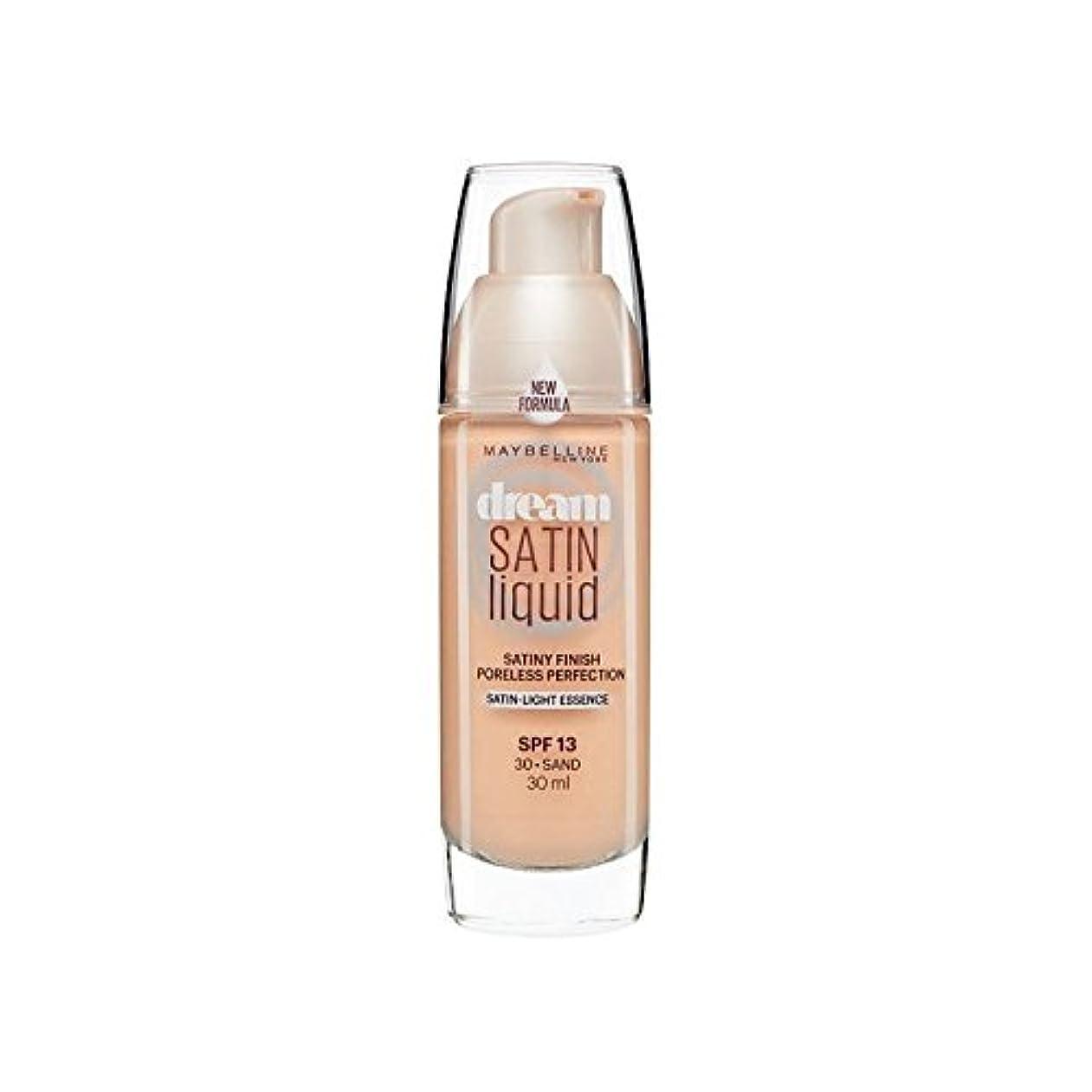 クレーター逃すあごひげMaybelline Dream Satin Liquid Foundation 30 Sand 30ml - メイベリン夢サテンリキッドファンデーション30砂の30ミリリットル [並行輸入品]