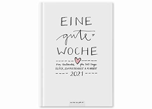 Terminkalender A5 - Eine gute Woche - Kalender 2021, Wochenplaner und Notizbuch für mehr Achtsamkeit, Taschenkalender & Terminplaner, Hardcover, Weiß, klimaneutral auf Recyclingpapier