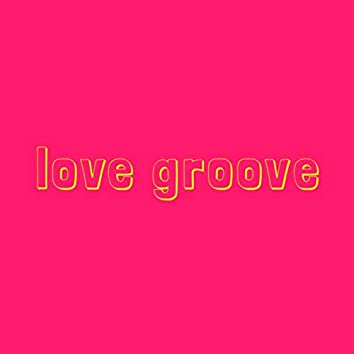 Love Groove (feat. Kailyn Lauren)