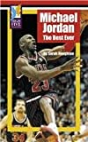 Michael Jordan: The Best Ever (High Five Reading) - Sarah Houghton