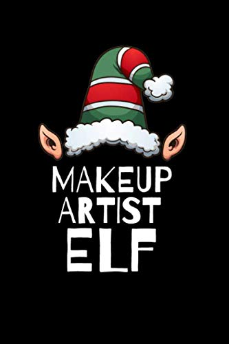 Makeup Artist Elf Notebook Christmas Stocking Stuffer Gift Ideas: Blank Lined Journal 120 pages Diary