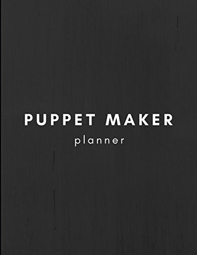 Compare Textbook Prices for Puppet Maker Planner: Notebook to Plan Your Puppets  ISBN 9781983053948 by Notebooks, Work