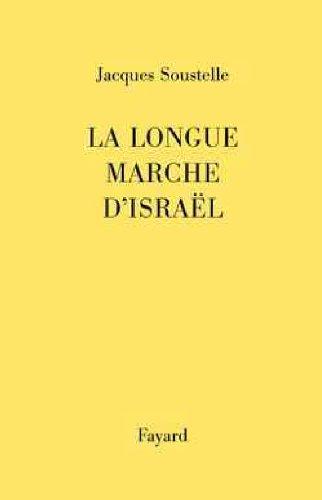La longue marche d'Israël (Histoire Contemporaine (36))