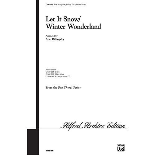 Let It Snow / Winter Wonderland Choral Octavo Choir Arr. Alan Billingsley