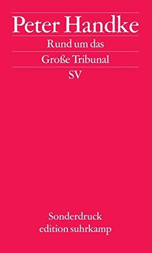 Rund um das Große Tribunal (edition suhrkamp)