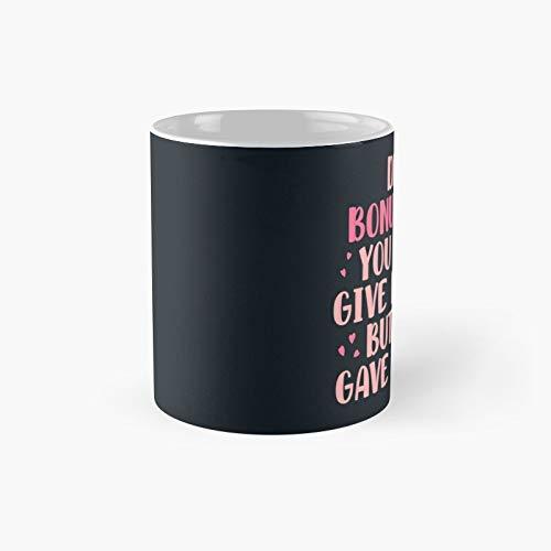Tazze da caffè divertenti con scritta 'Dear Bonus Mom You Didn't Give Me Life But Gave Classic, idea regalo