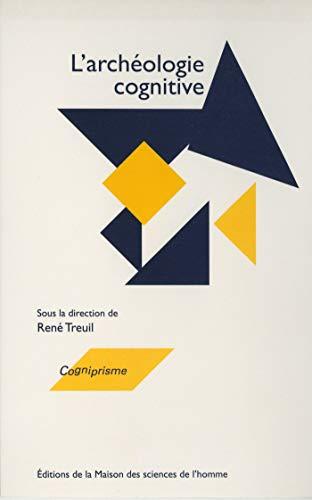 L'archéologie cognitive (French Edition)