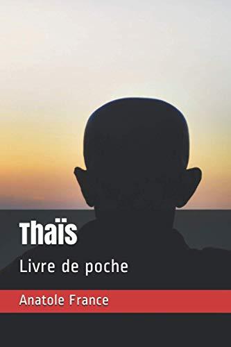 Thaïs: Livre de poche
