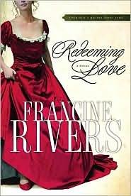 Redeeming Love Publisher: Multnomah Books