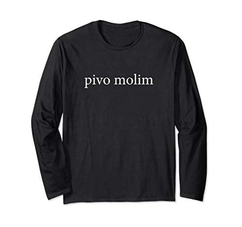 Bier Bitte Pivo Molim Kroatische Sprache Ferien Hemd Langarmshirt
