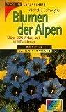 Blumen der Alpen - Dietmar Aichele