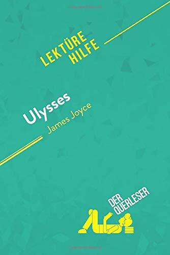 Ulysses von James Joyce (Lektürehilfe): Detaillierte Zusammenfassung, Personenanalyse und Interpretation