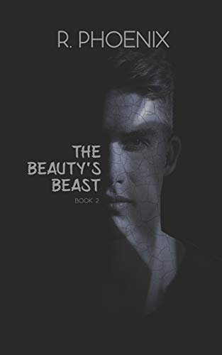 The Beauty's Beast: Sequel to The Beast's Beauty: 2 (The Beauty and the Beast)