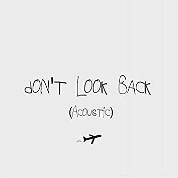 Don't Look Back (Acoustic)
