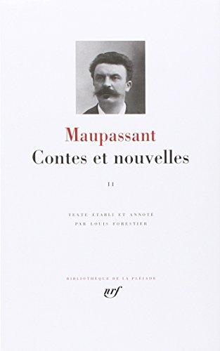 Maupassant : Contes et nouvelles, tome 2 : Avril 1884 - 1893