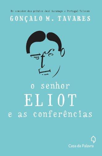 Senhor Eliot e as conferências