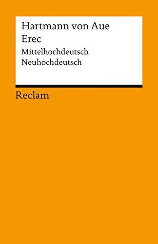 Erec: Mittelhochdt. /Neuhochdt. (Reclams Universal-Bibliothek)