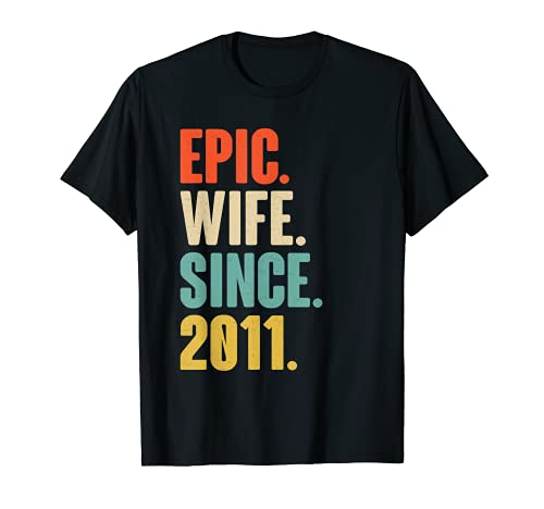 10th Wedding Anniversary Gift For Her - Epic Wife Since 2011 T-Shirt