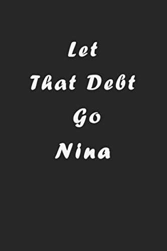 Let That Debt Go Nina Planning Budget Journal Money Debt Tracker Keeper Budgeting Financial product image