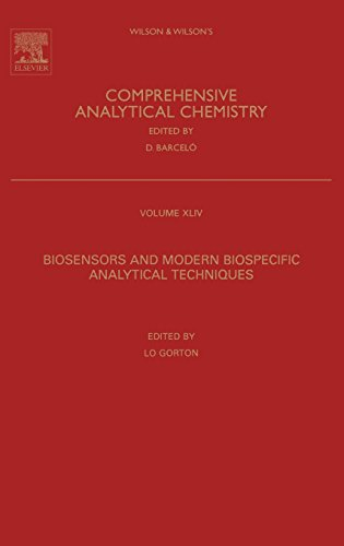 Biosensors and Modern Biospecific Analytical Techniques (Volume 44) (Comprehensive Analytical Chemistry (Volume 44))