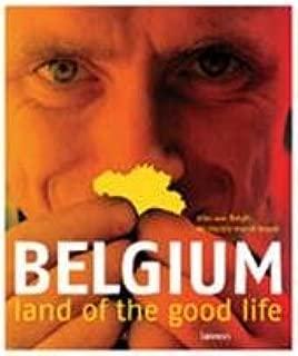 Belgium: Land of the Good Life