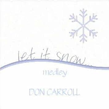 Let It Snow - Medley