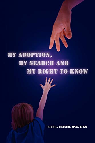 My Adoption, My Search and My Right to Know