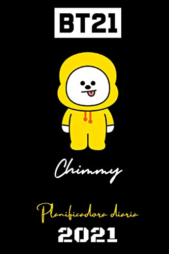 BT21 – 2021 DAILY PLANNER – Chimmy – Española Edition – (6 x 9 inches) Calendar / Diary / organiser / annual / unofficial (BT21 SPANISH DAILY PLANNERS) (Spanish Edition)
