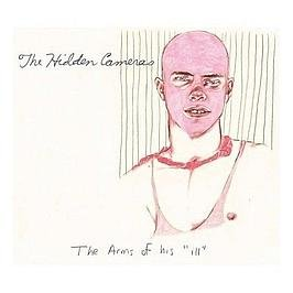 HIDDEN CAMERAS / THE ARMS OF HIS 'ILL'