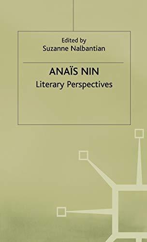 Anais Nin: Literary Perspectives