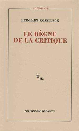 Le règne de la critique