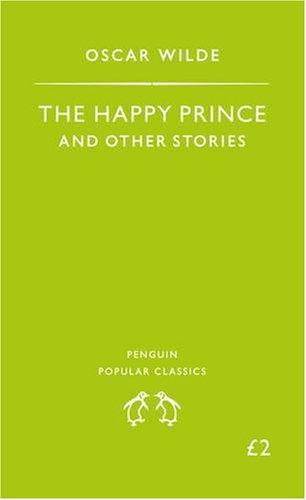 The Happy Prince (Penguin Popular Classics)の詳細を見る