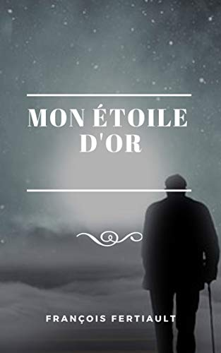 Mon étoile d'or (French Edition)