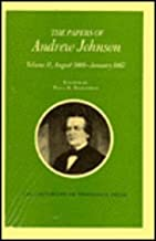 Papers A Johnson Vol 11: August 1866 January 1867 (Utp Papers Andrew Johnson)