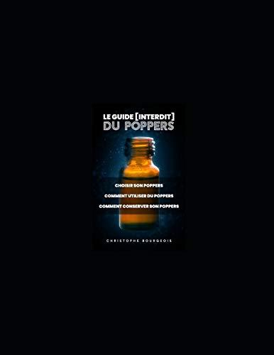 Le Guide (Interdit) du Poppers