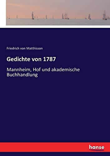 Gedichte von 1787: Mannheim, Hof und akademische Buchhandlung