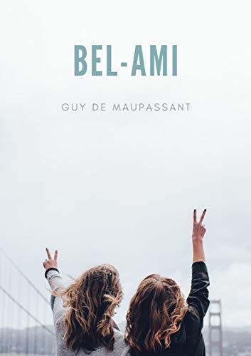 Guy de Maupassant : Bel-Ami (Illustrated) (English Edition)