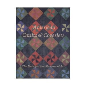 Price comparison product image American Quilts and Coverlets in the Metropolitan Museum of Art