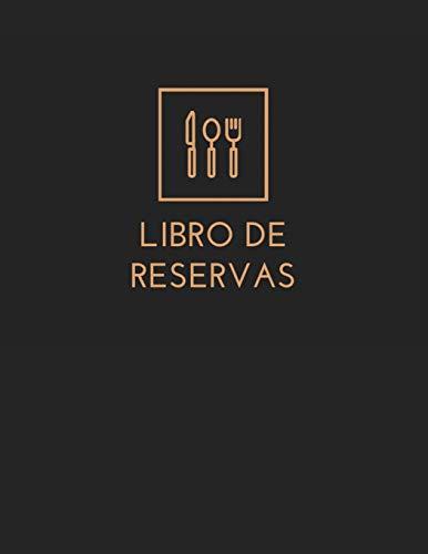 Libro de Reservas: Libro de Reservas para Restaurante, Hotel...