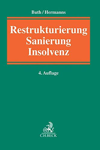 Restrukturierung, Sanierung, Insolvenz