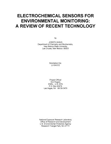 Electrochemical Sensors for Environmental Monitoring: A Review of Recent Technology (English Edition)