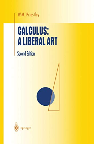 Calculus: A Liberal Art (Undergraduate Texts in Mathematics)