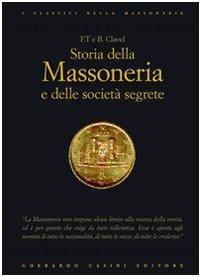 Storia della massoneria e delle società segrete