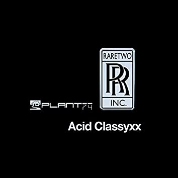 ACID CLASSYXX