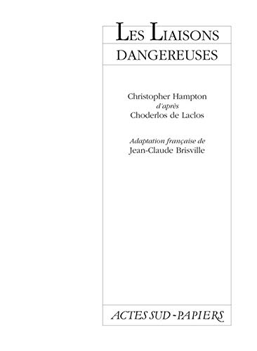Liaisons Dangereuses (les)