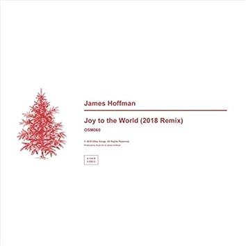 Joy to the World (2018 Remix)